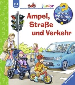 Ampel, Straße und Verkehr (Wieso? Weshalb? Warum? junior, Band 48) -
