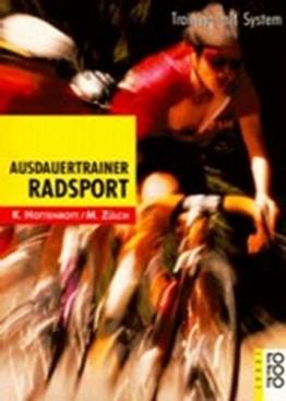 Ausdauertrainer Radsport: Training mit System -