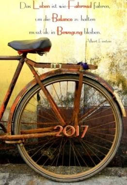 """Mini Kalender 2017 """"Das Leben ist wie Fahrrad fahren, um die Balance zu halten musst ..."""": ca. A6 - 1 Woche pro Seite -"""