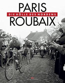 Paris-Roubaix: Die Hölle des Nordens -