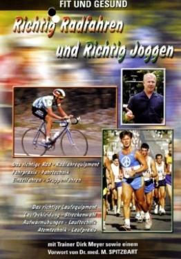 Richtig Radfahren und Richtig Joggen -